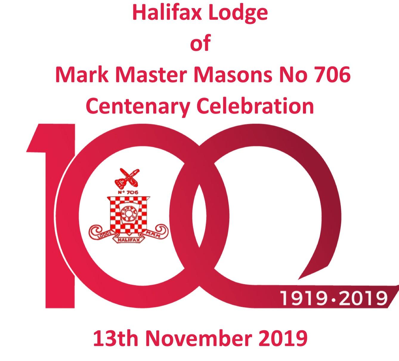 Halifax Lodge of Mark Master Masons No 706. Centenary Celebration. 13th November 2019