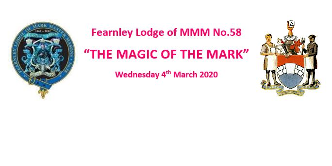 Fearnley Lodge invites Craft Masons to learn about the 'Magic of the Mark'