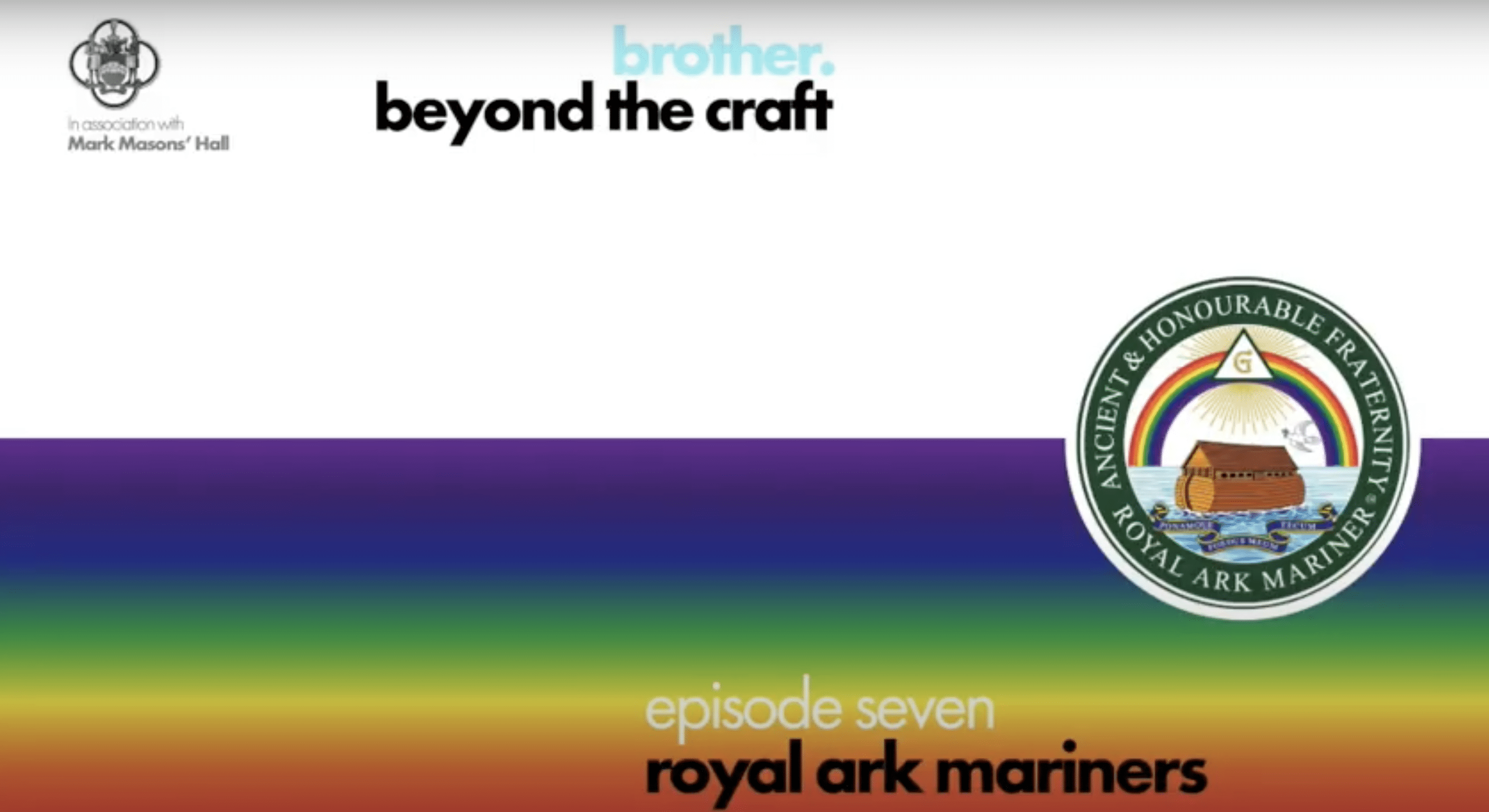 Brother, Beyond the Craft Podcast, Royal Ark Mariners.